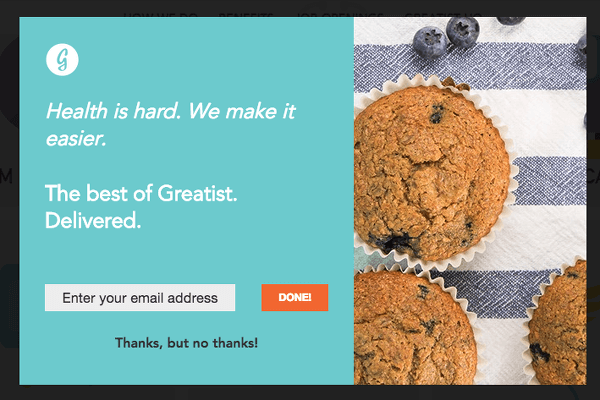 Unsolicited Modal From the Brand Greatist